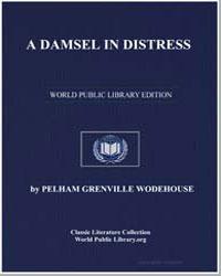 A Damsel in Distress by Wodehouse, Pelham Grenville