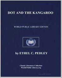 Dot and the Kangaroo by Pedley, Ethel C.