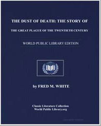 The Dust of Death : The Story of the Gre... by White, Fred M.