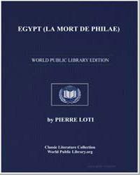 Egypt (La Mort de Philae) by Loti, Pierre
