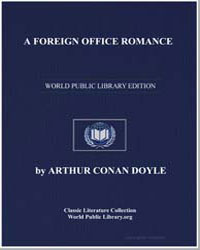 A Foreign Office Romance by Doyle, Arthur Conan, Sir