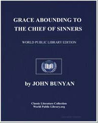 Grace Abounding to the Chief of Sinners by Bunyan, John