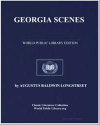 Georgia Scenes by Longstreet, Augustus Baldwin