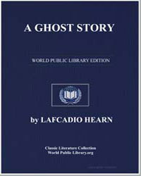 A Ghost Story by Hearn, Lafcadio