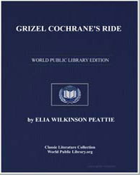 Grizel Cochrane's Ride by Peattie, Elia Wilkinson