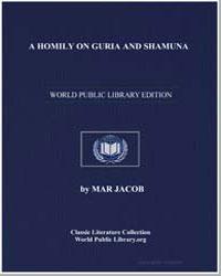 A Homily on Guria and Shamuna by Jacob, Mar