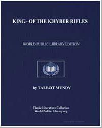 Kingof the Khyber Rifles by Mundy, Talbot