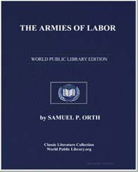 The Armies of Labor : A Chronicle of the... by Orth, Samuel P.