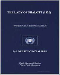 The Lady of Shalott (1832) by Tennyson, Alfred, 1St Baron Tennyson, Lord