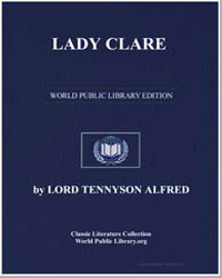 Lady Clare by Tennyson, Alfred, 1St Baron Tennyson, Lord