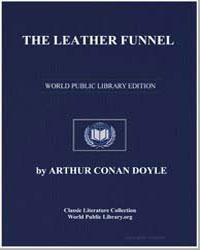 The Leather Funnel by Doyle, Arthur Conan, Sir