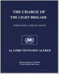 The Charge of the Light Brigade by Tennyson, Alfred, 1St Baron Tennyson, Lord