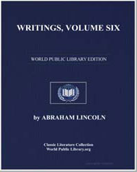 Writings Volume Six by Lincoln, Abraham
