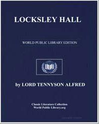 Locksley Hall by Tennyson, Alfred, 1St Baron Tennyson, Lord