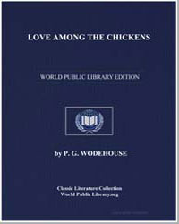 Love Among the Chickens by Wodehouse, Pelham Grenville