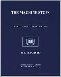 The Machine Stops by Forster, E. M.