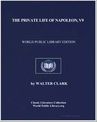 The Private Life of Napoleon Bonaparte, ... by Widger, David