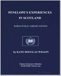 Penelope's Experiences in Scotland by Wiggin, Kate Douglas Smith