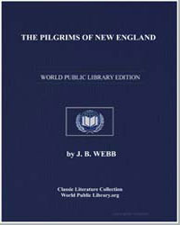 The Pilgrims of New England by Webb, J. B.