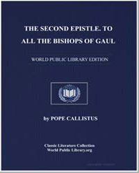 The Second Epistle. To All the Bishops o... by Callistus, Pope