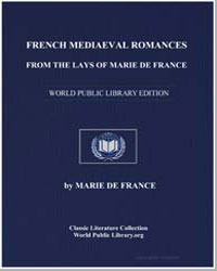 French Mediaeval Romances from the Lays ... by De France, Marie