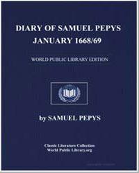 Diary of Samuel Pepys, January 1668/69 by Pepys, Samuel