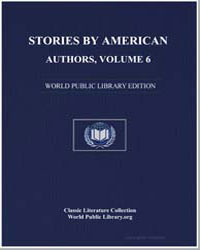 Stories by American Authors : Volume 6 by Hutchinson, Joshua