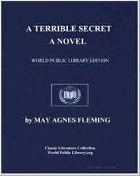 A Terrible Secret. A Novel by