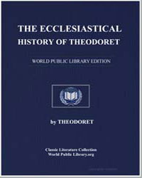 The Ecclesiastical History of Theodoret by Theodoret, Syria