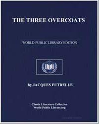 The Three Overcoats by Futrelle, Jacques