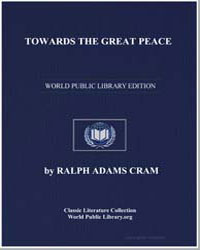 Towards the Great Peace by Cram, Ralph Adams
