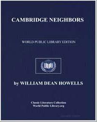 Cambridge Neighbors by Howells, William Dean, Editor