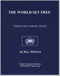 The World Set Free by Wells, Herbert George