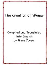 The Creation of Woman by Caesar, Mere