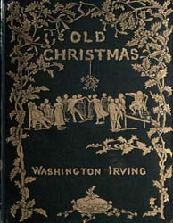 Old Christmas from the Sketch Book of Wa... by