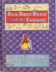 Old Roly Bear Visits His Cousins by Lowe, Samuel E.