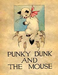 Punky Dunk and the Mouse by