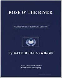 Rose O' the River by Wiggin, Kate Douglas Smith