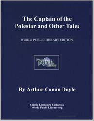 The Captain of the Polestar and Other Ta... by Doyle, Arthur Conan, Sir