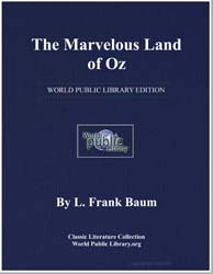 The Marvelous Land of Oz by Baum, Lyman Frank
