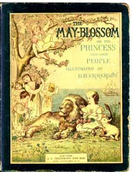 The May Blossom or the Princess and Her ... by Emmerson, H. H.