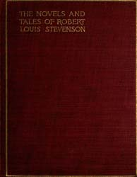 The Novels and Tales of Louis Robert Ste... by Stevenson, Robert Louis