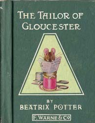 The Tailor of Gloucester by Potter, Beatrix