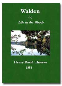 Walden Or, Life in the Woods by Thoreau, Henry David