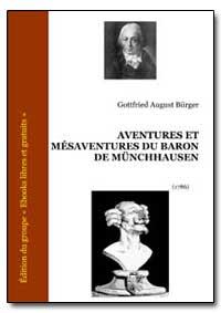 Aventures et Mesaventures du Baron de M ... by Burger, Gottfried August