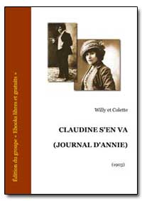 Claudine S'En Va (Journal D'Annie) by Colette, Willy