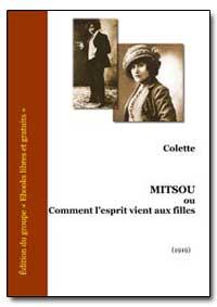 Mitsou Ou Comment Lesprit Vient Aux Fill... by Colette