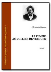 La Femme au Collier de Velours by Dumas, Alexandre