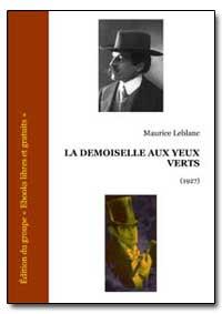 La Demoiselle Aux Yeux Verts by Leblanc, Maurice