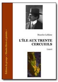 Lœle Aux Trente Cercueils by Leblanc, Maurice